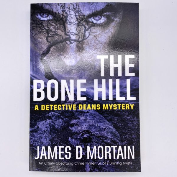 The Bone Hill by James D Mortain